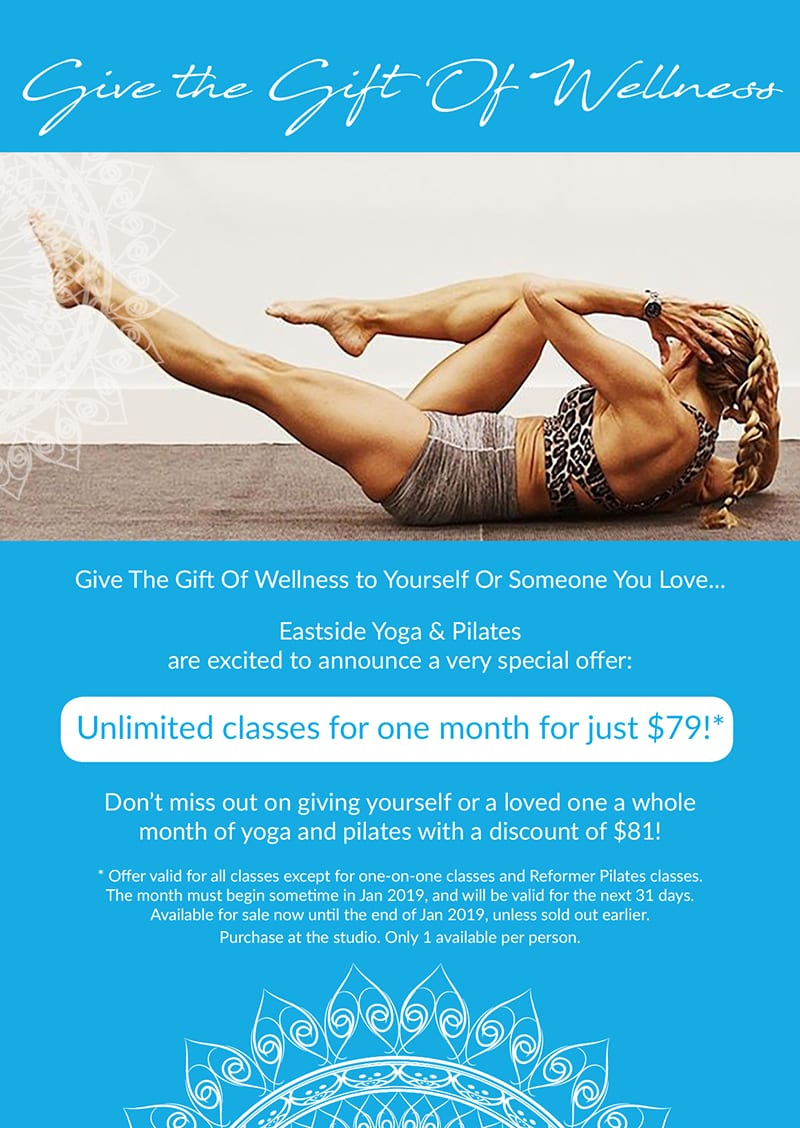 Give the Gift of Wellness. $79 unlimited classes for $79.  Conditions Apply.