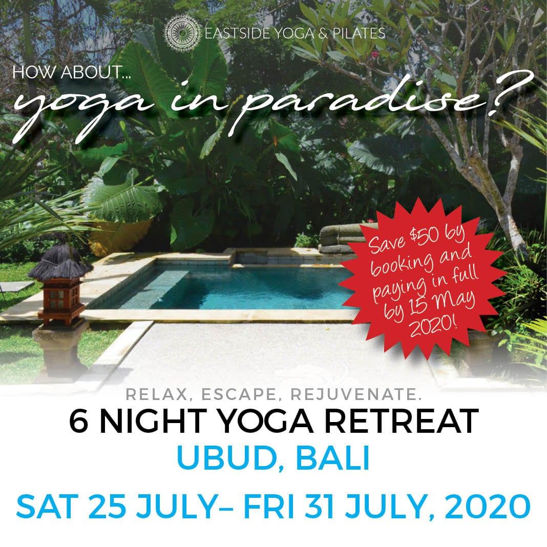 Bali Yoga Retreat 2020 in Ubud, with Eastside Yoga & Pilates Adelaide